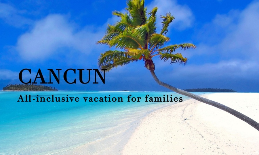 Mexico All-Inclusive Resort Cancun vacation package resort